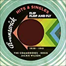 Flip Flop and Fly (Brunswick Records - Hits & Singles 1958 - 1961)