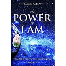 The Power of I AM - Volume 3 (English Edition)