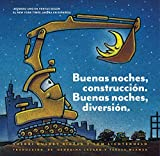 Buenas Noches Construcción (Goodnight, Goodnight, Construction Site)