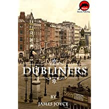 Dubliners by James Joyce (Illustrated) (English Edition)