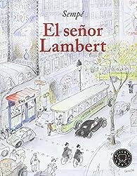 El señor Lambert par Jean-Jacques Sempe