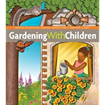 Gardening with Children (BBG Guides for a Greener Planet) by Monika  Hanneman (2011 38597941e8d7