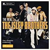 The Real... The Isley Brothers [Explicit]