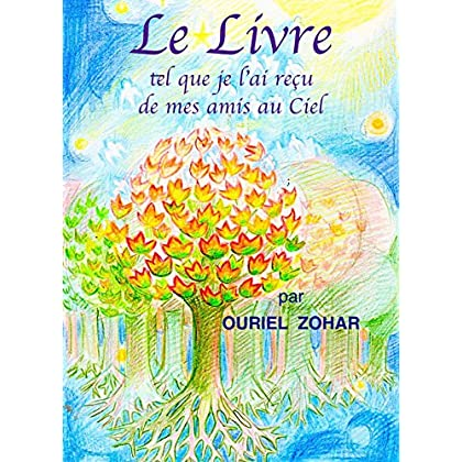 Le livre tel que je l'ai reçu de mes amis au Ciel
