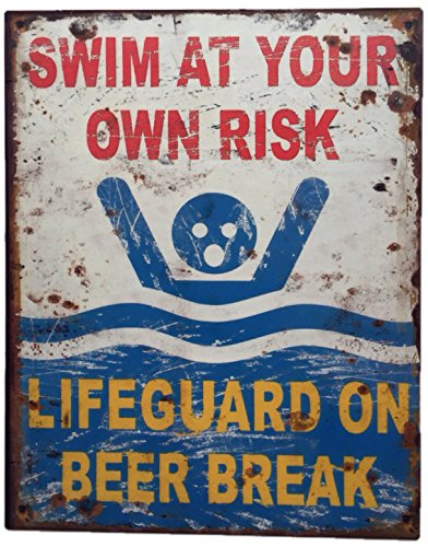 """Blechschild """"SWIM AT YOUR OWN RISK - LIFEGUARD ON BEER BREAK"""" Shabby Chic Nostalgie Antik Metallschild 20 x 25 cm"""