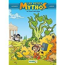 LES PETITS MYTHOS T3