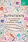 Outpatients: The Astonishing New Worl...