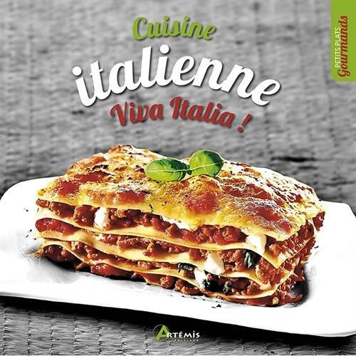 CUISINE ITALIENNE: VIVA ITALIA