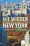 'Nie wieder New York: 2 Jahre in New York City von Wolfgang Ga(e)bler' von Wolfgang Gabler