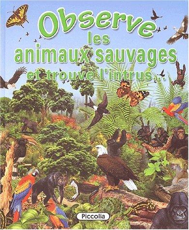 Observe les animaux sauvages : Et trouve l'intrus.