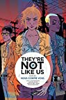 They're not like us, Tome 2 : par Gane