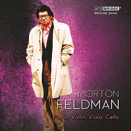 Morton Feldman: Piano, Violin, Viola, Cello (Feldman Viola)