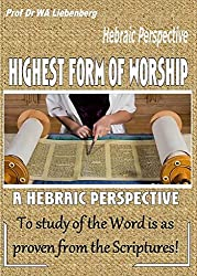 Highest Form of Worship is Studying His Word: Proven from the Bible