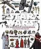 Star Wars - Die illustrierte Enzyklopädie: Alle Filme und Serien - Tricia Barr, Adam Bray, Cole Horton