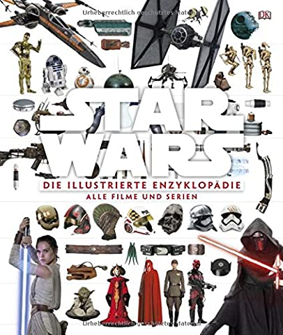 Star Wars™ Die illustrierte Enzyklopädie: Alle Filme und Serien