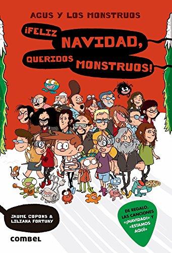 ¡Feliz Navidad, queridos monstruos! (Agus y los monstruos) por Jaume Copons Ramon