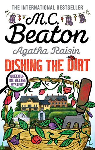 Agatha Raisin: Dishing the Dirt (English Edition)