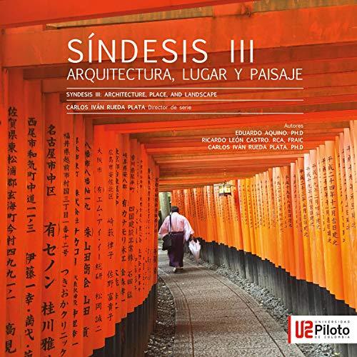 Sindesis III: Arquitectura, lugar y paisaje (Modernismos Sindéticos nº 3)