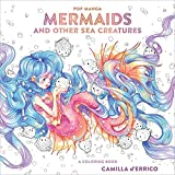 Pop Manga Mermaids And Other Sea Creatures (Colouring Books)