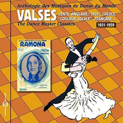 Anthologie des musiques de danse du monde 1931-1959 : Valses lente, anglaise, 1900, créole...