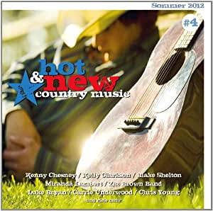 Hot & New Country Music Vol.4
