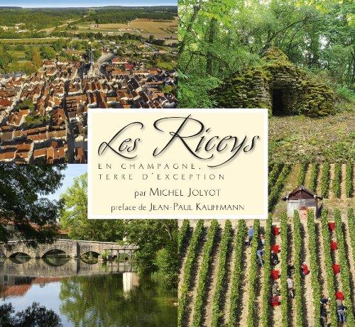 Les Riceys en Champagne : Terre d'exception