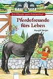 Die Pferde vom Friesenhof. Pferdefreunde fürs Leben