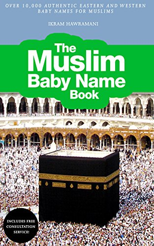 read the muslim baby name book over 10 000 authentic eastern and