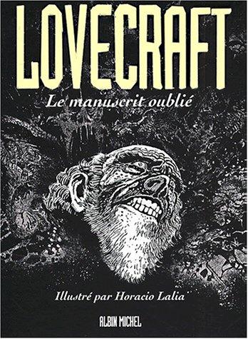Lovecraft, numéro 2, Le manuscrit oublié par Horacio Lalia