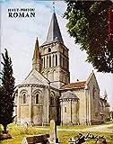 Haut Poitou Roman Charente Airvault Charroux Chauvigny Civaux Civray Faye La Vineuse Fontaine Le Comte Igrandes Javarzay Poitiers Melle Oyré Bressuire, Brioux-sur-Boutonne, Loudun, Montmorillon, Saint-Savin-sur-Gartempe, Thouars