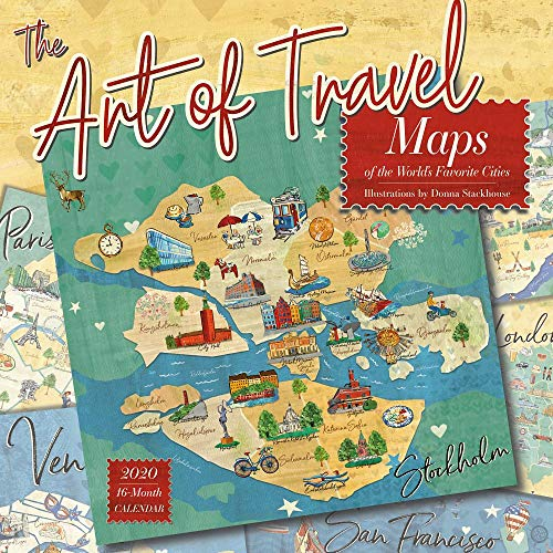 The Art of Travel 2020 Calendar: Fanciful, Illustrated Maps of the World's Favorite Cities