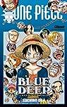 One Piece : Blue Deep Characters world par Oda