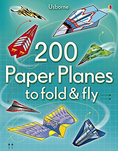 200 Paper Planes to Fold and Fly por Andy Tudor