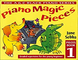 Piano Magic Piano Magic Pieces Book 1: Graded repertoire for the young beginner