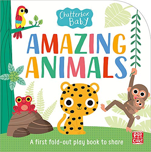 Amazing Animals: Fold-out tummy time book (Chatterbox Baby, Band 9)