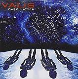 Songtexte von Valis - Dark Matter