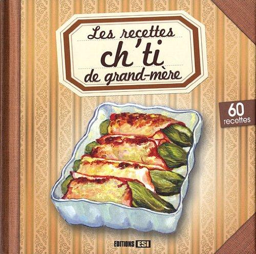 Les recettes ch'ti de grand-mère par Sylvie Aït-Ali