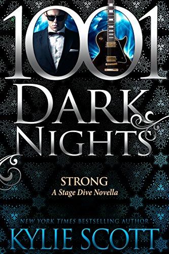 Strong: A Stage Dive Novella (English Edition) de [Scott, Kylie]