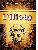 L'Iliade (illustré) - Format Kindle - 2,00 €