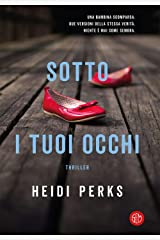 Sotto i tuoi occhi (Italian Edition) Kindle Edition
