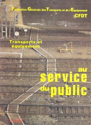 Au service du public