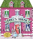 Lift, Look, and Learn Doll's House: Uncover the Secrets of a Victorian Home