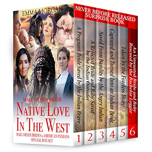 mail-order-bride-native-love-in-the-west-mail-order-brides-and-american-indians-7-book-box-set-colle