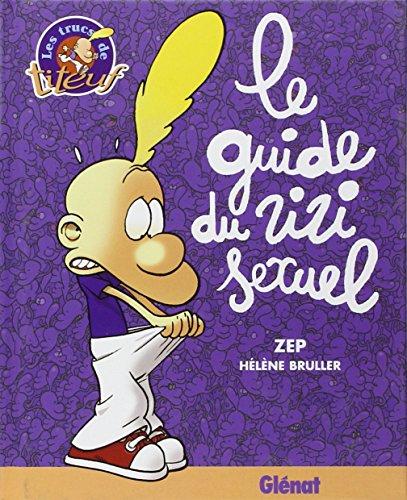 Le Guide Du Zizi Sexuel par Helene Bruller