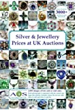 Silver and Jewellery Prices at UK Auctions (Silver & Jewellery Prices at UK Auctions)
