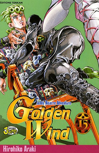 Jojo's bizarre adventure - Golden Wind Vol.15 par ARAKI Hirohiko
