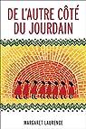 De L'autre Côté Du Jourdain par Laurence
