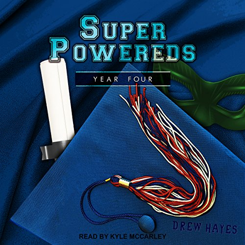 Super Powereds: Year 4: Super Powereds, Book 4