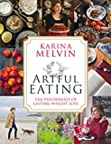 Artful Eating: The Psychology of Lasting Weight Loss