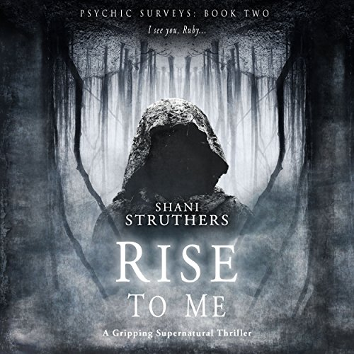 Rise to Me: Psychic Surveys, Book 2